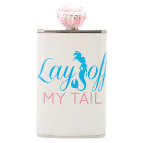 Lay Off My Tail Flask,