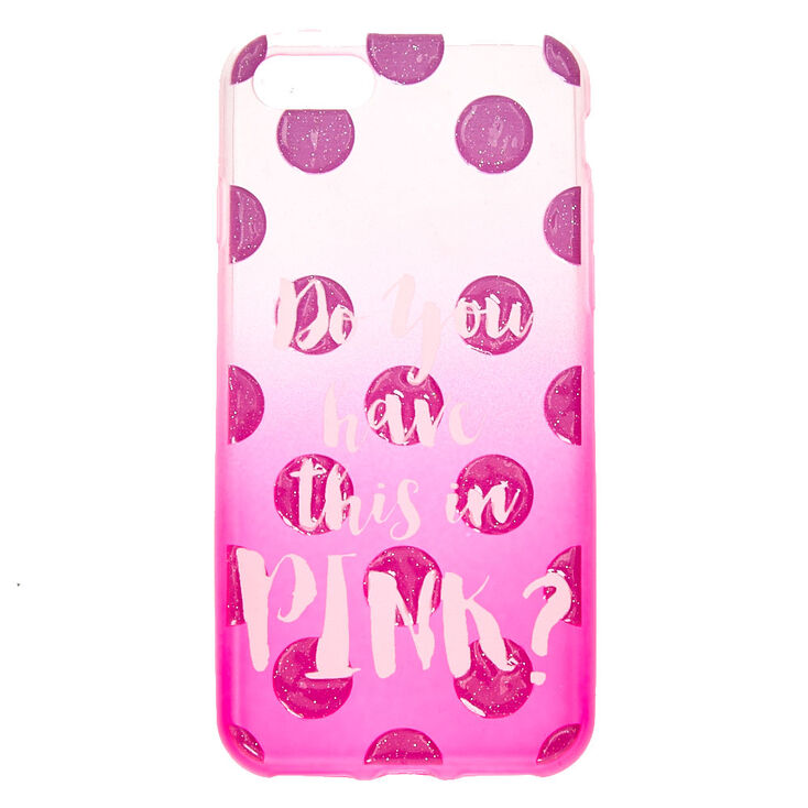 Have This In Pink Phone Case,