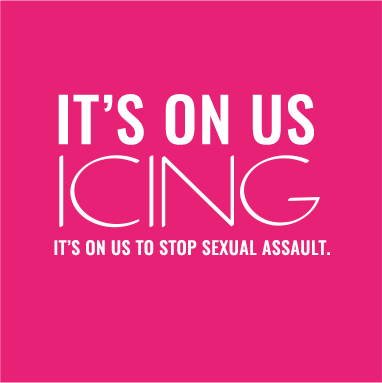 It's On Us to Stop Sexual Assault - Learn More