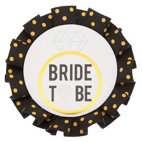 Bride to Be Polka Dot Button,