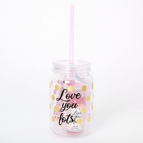 Love You Lots Mason Jar Tumbler Bath Set,