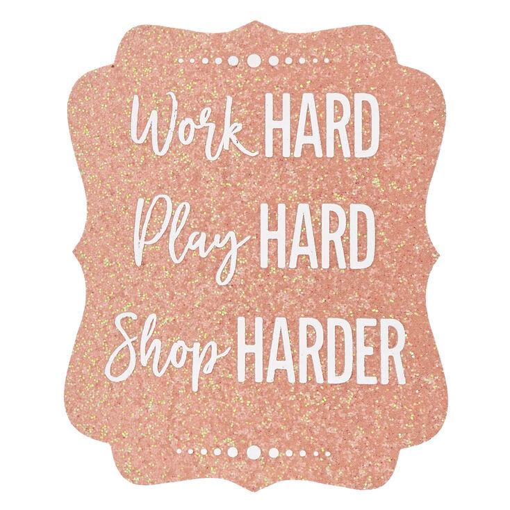 Work, Play, Shop Hard Wall Art | Icing US