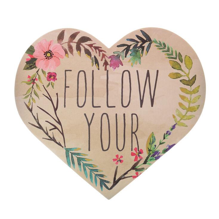 Follow Your Heart Wall Art,