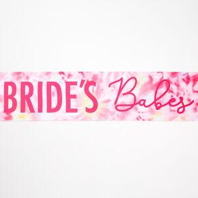 Bride's Babes Tie Dye Sash - Pink,