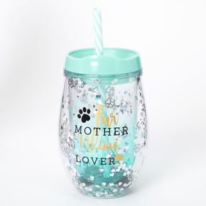 Fur Mother Wine Lover Tumbler Wine Glass - Turquoise,