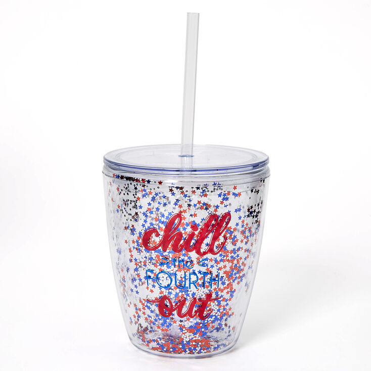 Chill The Fourth Out Tumbler Cup,