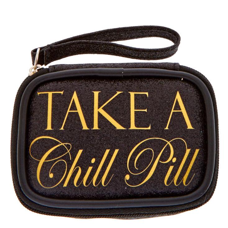 Take A Chill Pill Case,