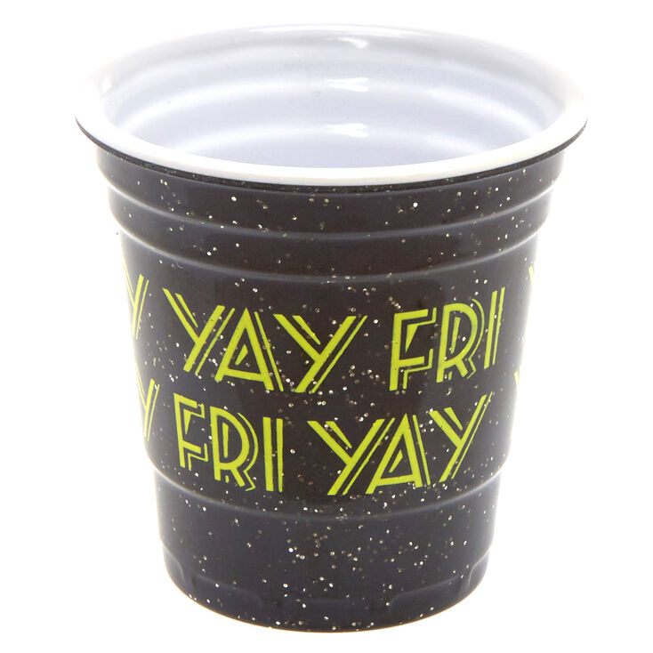 Fri Yay Shot Glass,