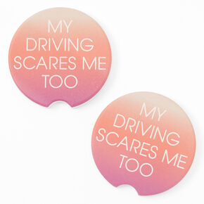 My Driving Scares Me Too Ombre Car Coasters - 2 Pack,