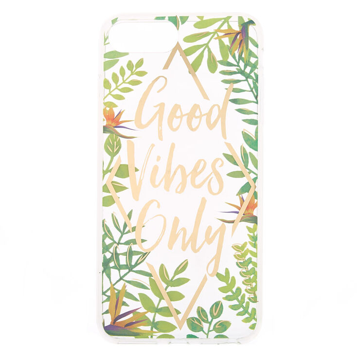Good Vibes Only Tropical Phone Case  - Fits iPhone 6/7/8 Plus,