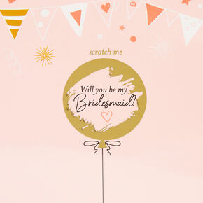 Will You Be My Bridesmaid Scratch Ticket,