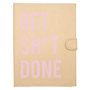 Get Sh*t Done Daily Planner - Gold,
