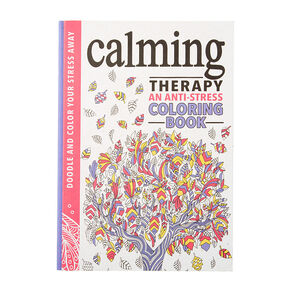 Calming Therapy an Anti-Stress Coloring Book,