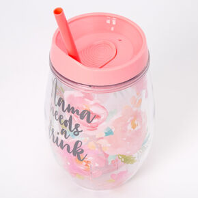 Mama Needs A Drink Floral Tumbler Wine Glass - Coral,