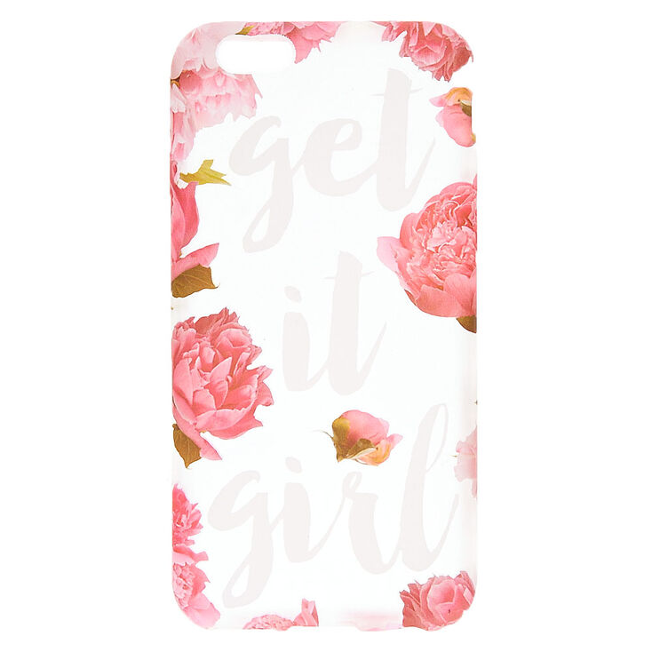 Floral Get it Girl Phone Case - Fits iPhone 6/6S,