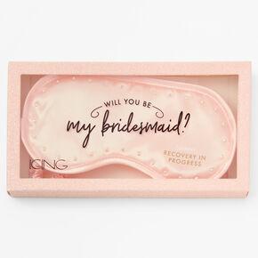 Will You be My Bridesmaid Sleeping Mask - Pink,