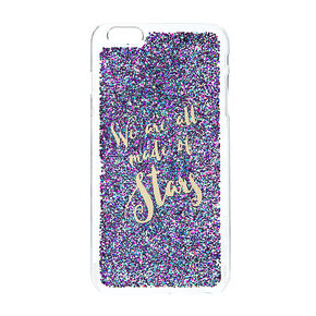 We Are All Made Of Stars - Fits iPhone 6/6S Plus,