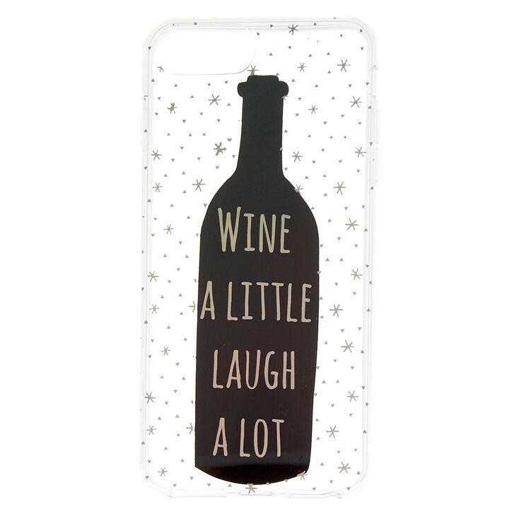 Wine Bottle Phone Case - Fits iPhone 6/7/8 Plus,
