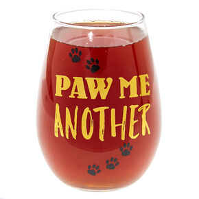 Paw Me Another Stemless Wine Glass,