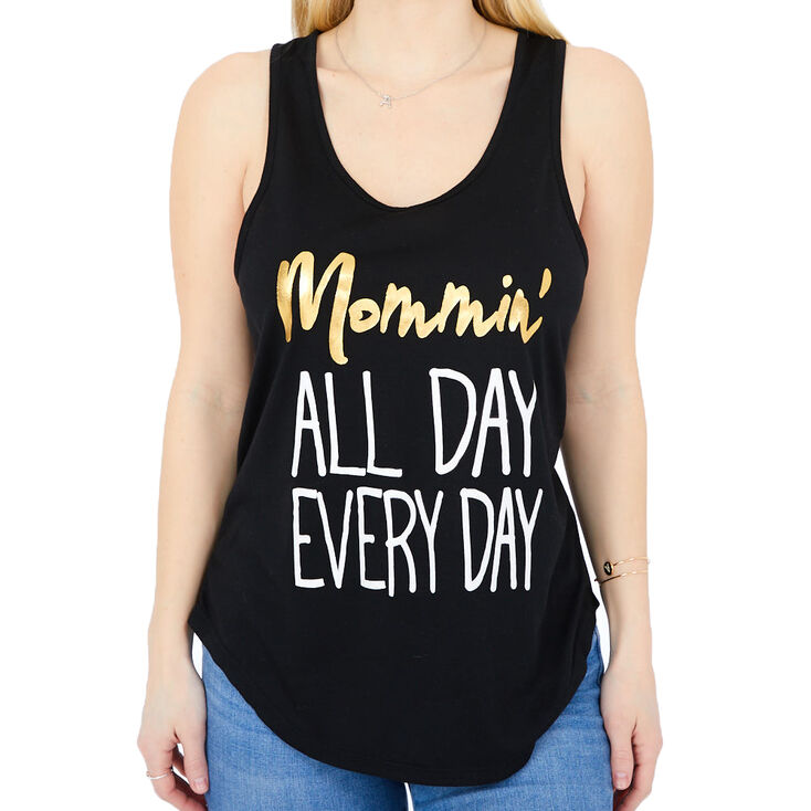 Mommin' All Day Everyday Tank - Black,