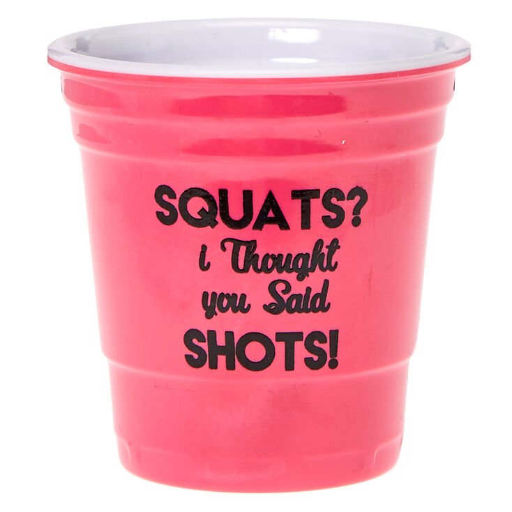 I Though You Said Shots Shot Glass,