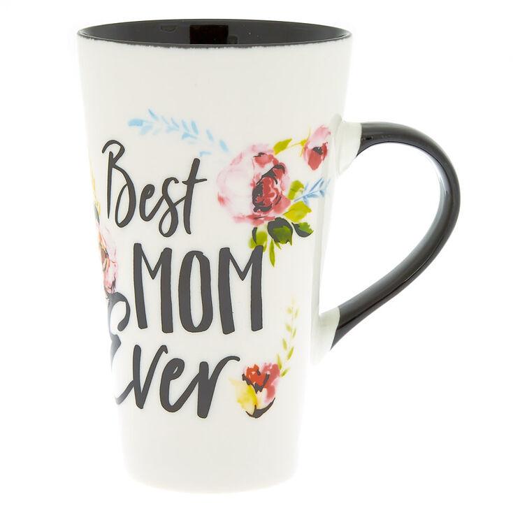 Best Mom Ever Tall Mug,