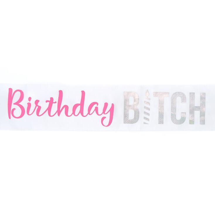 Birthday B*tch Sash - White,
