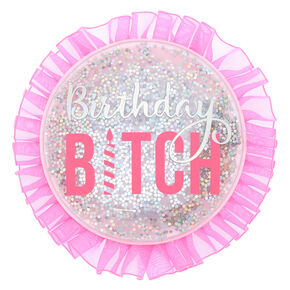 Birthday Bitch Button - Pink,