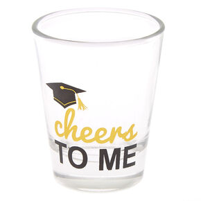 Cheers to Me Shot Glass,