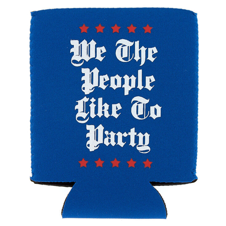 We The People Like To Party Drink Koozie - Blue,