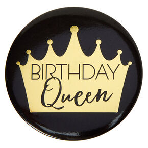 Birthday Queen Button - Black,