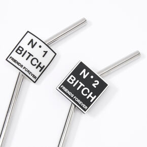 No. 1 & No. 2 Bitch Friends Forever Stainless Steel Straws - 2 Pack,
