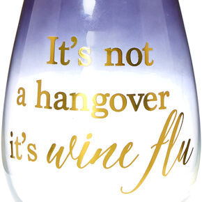 Not A Hangover Stemless Wine Glass,