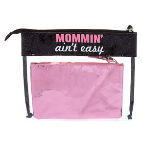 Mommin' Ain't Easy 2 Piece Clutch Set,