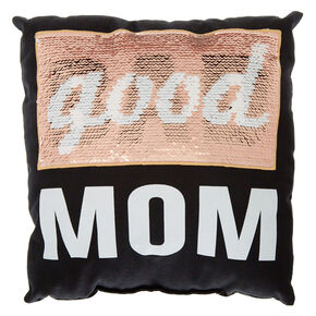 Good Mom Bad Mom Reversible Sequin Pillow,