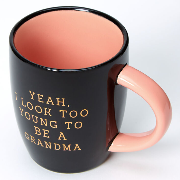 Too Young To Be A Grandma Mug - Black,