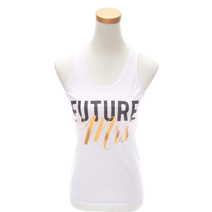 Future Mrs. Tank Top - White,