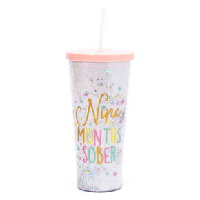 Nine Months Sober Tumbler Cup - White,