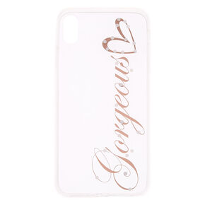 Clear Gorgeous Phone Case - Fits iPhone XS Max,