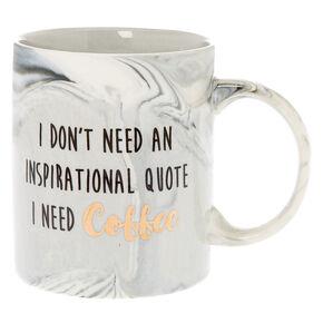 I Need Coffee Marble Mug,