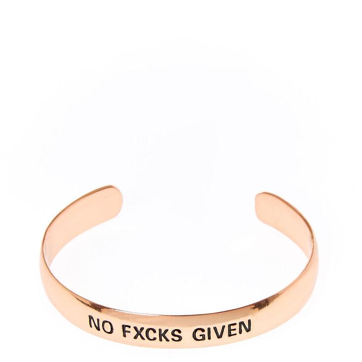 NO FXCKS GIVEN Cuff,