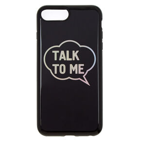Talk To Me Protective Phone Case,