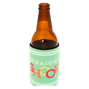 Straight Shook Drink Koozie,