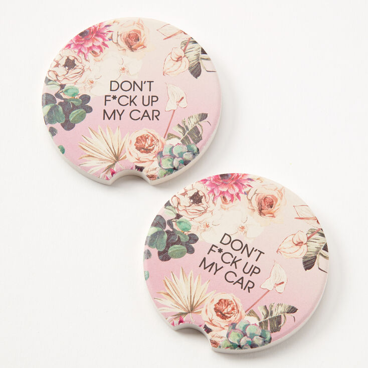 Don't F*ck Up My Car Floral Car Coasters - 2 Pack,
