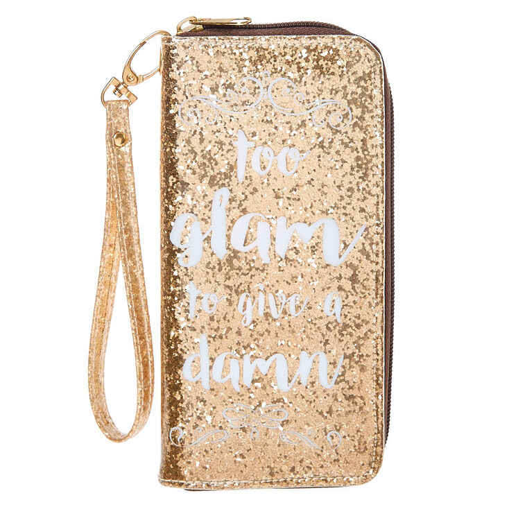 Too Glam To Give A Damn Glitter Wristlet Wallet,