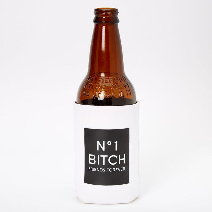 Number 1 & Number 2 Bitch Friends Forever Drink Koozie Set - 2 Pack,