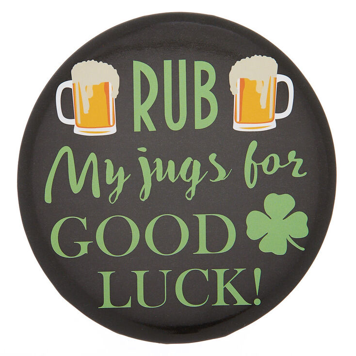 Rub My Jugs For Good Luck Button - Black,