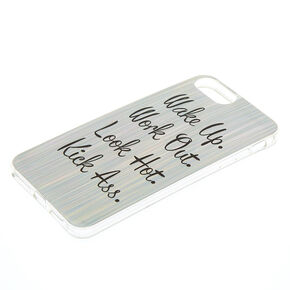 Wake Up. Kick Ass. Phone Case - Silver,