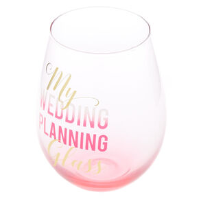 My Wedding Planning Wine Glass,