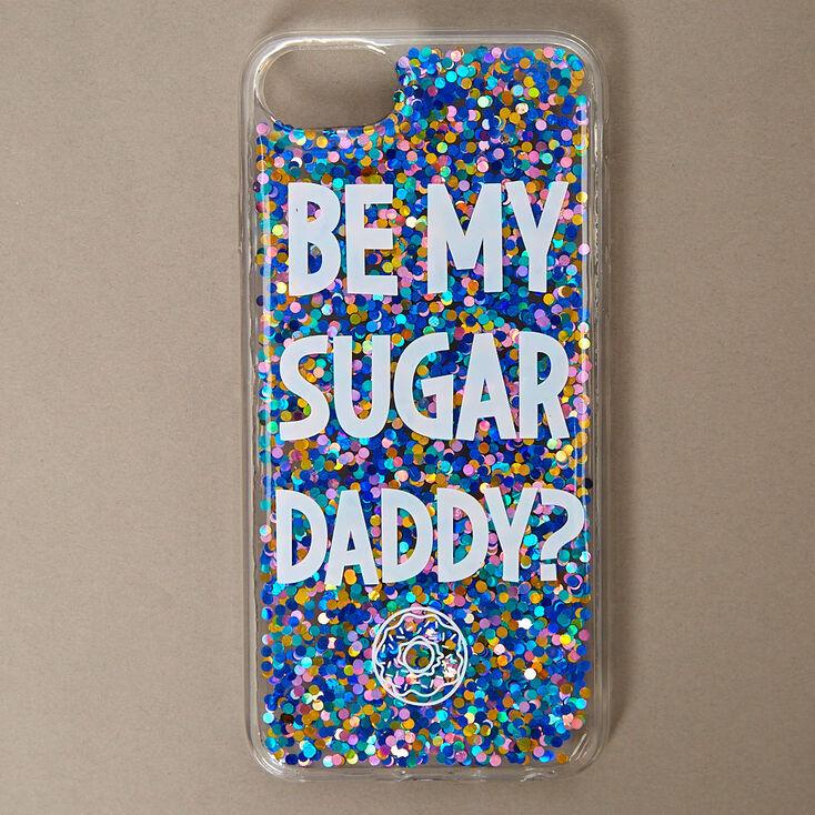 Be My Sugar Daddy Phone Case,
